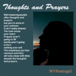 """Thoughts and Prayers"" a poem by #WVPoetrygirl"