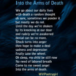 """Into the Arms of Death"" a poem by #WVPoetrygirl"
