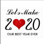 Let's Make 2020 our Best Year ever!
