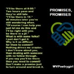 """Promises, Promise"" a poem by #WVPoetrygirl"
