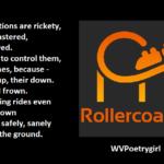 Rollercoaster - a #poem by #WVPoetrygirl